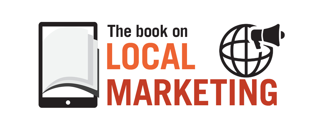 The Book on Local Marketing
